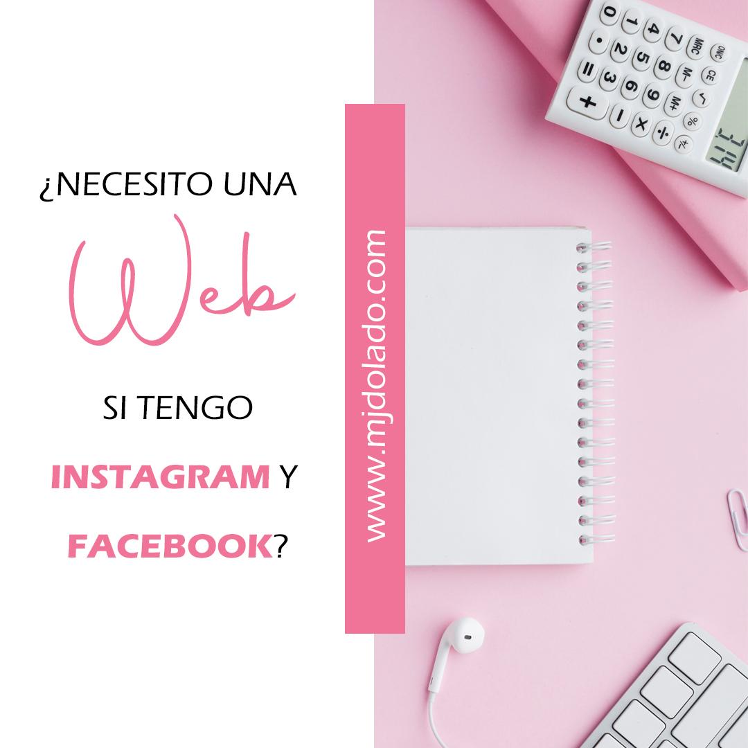 ¿Necesito una página web si tengo Instagram y Facebook?